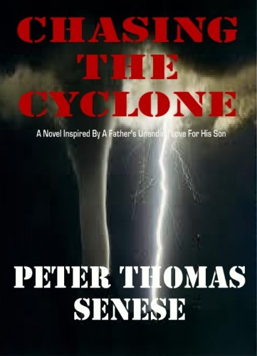 Image of Chasing the Cyclone: A Father's Unending Love for His Son
