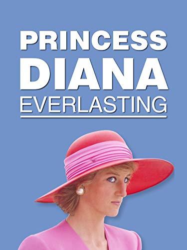 Princess Diana - Everlasting