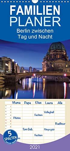 Berlin zwischen Tag und Nacht - Familienplaner hoch (Wandkalender 2021, 21 cm x 45 cm, hoch)