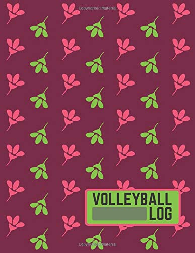 Volleyball Log: Record Your Volleyball Games, Volleyball Record Keeper Notebook, Score Notebook for Players, Perfect Write-In Notebook Log for ... 110 Pages. (Volleyball Score Record Book)