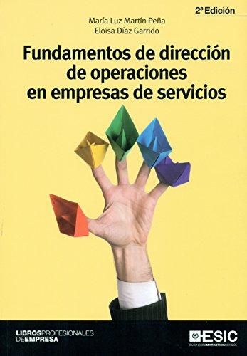 Fundamentos de dirección de operaciones en empresas de servicios (Libros profesionales)