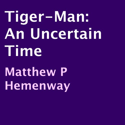 Tiger-Man audiobook cover art