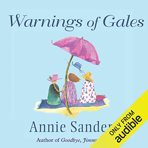 Warnings of Gales                   By:                                                                                                                                 Annie Sanders                               Narrated by:                                                                                                                                 Kim Hicks                      Length: 11 hrs and 21 mins     67 ratings     Overall 4.0