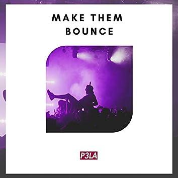 Make Them Bounce