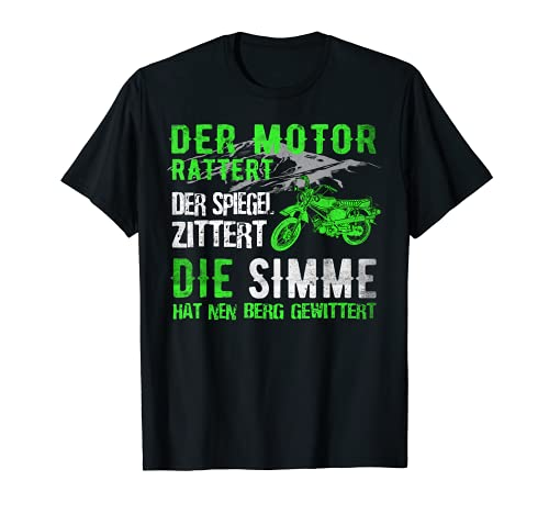Herren Der Motor Rattert der Spiegel Zittert Lustiger Spruch Moped T-Shirt