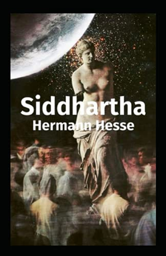 Siddhartha By Hermann Hesse :(Annotated edition)
