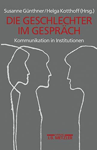 Geschlechter im Gespräch: Kommunikation in Institutionen
