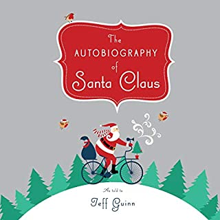 Page de couverture de The Autobiography of Santa Claus: A Revised Edition of the Christmas Classic