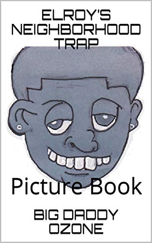 ELROY'S NEIGHBORHOOD TRAP: Picture Book (English Edition)