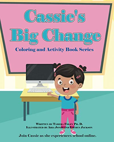 Cassie's Big Change Coloring and Activity Book