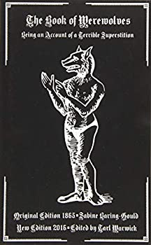 The Book of Werewolves  Being an Account of a Terrible Superstition