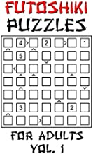 Futoshiki Puzzles For Adults - Vol. 1: 100 'More Or Less' Logic Puzzle Games With Solution: Mixed Grid Sizes 5x5 6x6 7x7 8x8