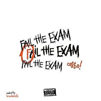 Fail the Exam freestyle