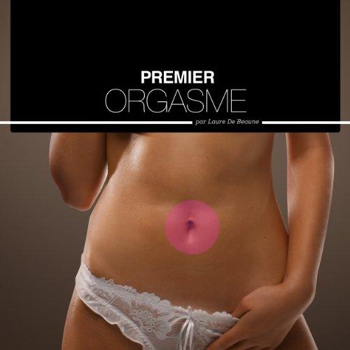 Premier orgasme - Histoires Erotiques pour Elle audiobook cover art
