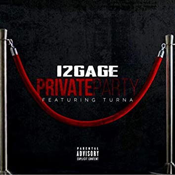 Private Party (feat. TurnaOneTake)