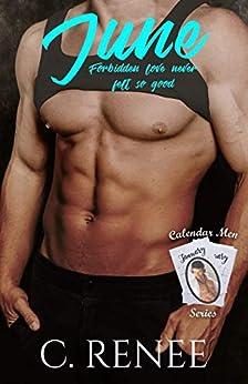 June (Calendar Men Series Book 6) by [C. Renee]
