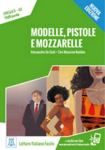 Modelle, Pistole Mozzarelle + Online MP3 Audio by