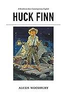 Huck Finn: A Rendition into Contemporary English