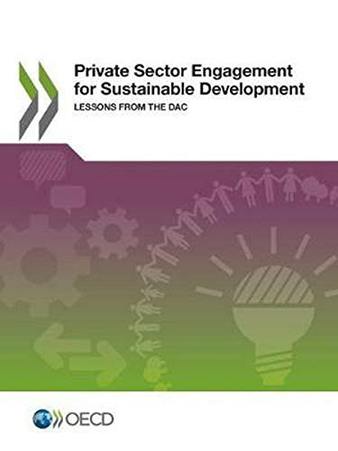 Private Sector Engagement for Sustainable Development: Lessons from the Dac