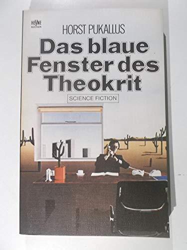 Das blaue Fenster des Theokrit. Erzählungen.