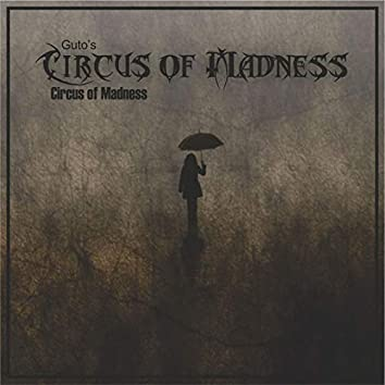 Guto's Circus of Madness: Circus of Madness