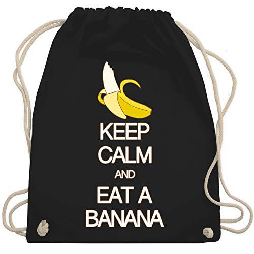 Keep calm - Keep calm and eat a banana - Unisize - Schwarz - bananen rucksack - WM110 - Turnbeutel und Stoffbeutel aus Baumwolle