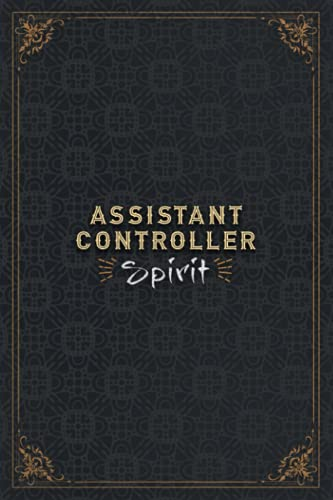 Assistant Controller Notebook Planner - Assistant Controller Spirit Job Title Working Cover Daily Journal: Work List, Planner, Mom, A5, 5.24 x 22.86 ... Task Manager, 6x9 inch, Daily, Personal