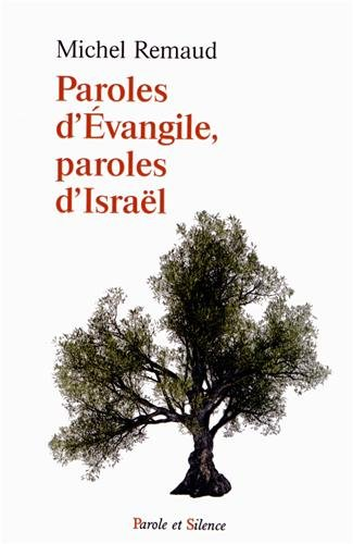 Paroles d'Evangile, paroles d'Israel