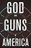 Image of God and Guns in America