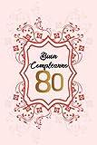 BUON COMPLEANNO: 80. Anni | Libro per gli ospiti |120 Pagine | Regalo per il compleanno