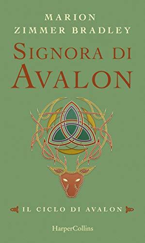 Signora di Avalon (Il ciclo di Avalon Vol. 4)