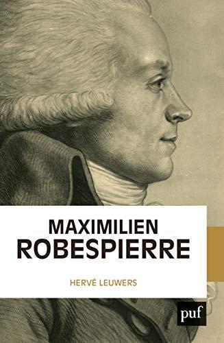 Maximilien Robespierre (Biographies)
