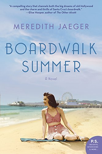 Boardwalk Summer: A Novel by [Meredith Jaeger]
