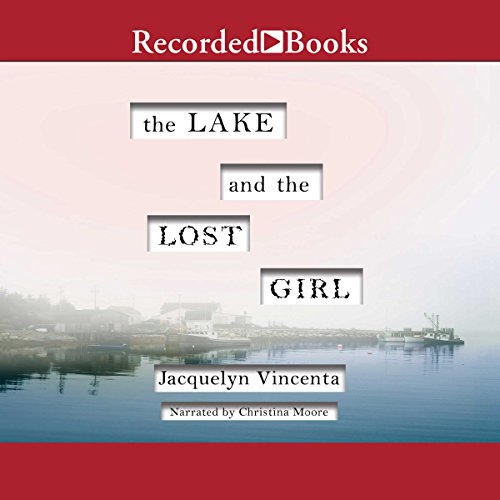 The Lake and the Lost Girl audiobook cover art