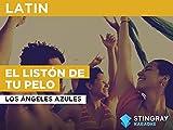 El Listón De Tu Pelo in the Style of Los Ángeles Azules