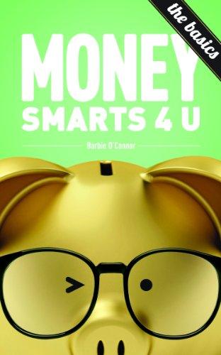 MoneySmarts4U:The Basics (English Edition)
