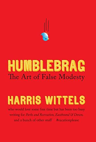 Image of Humblebrag: The Art of False Modesty