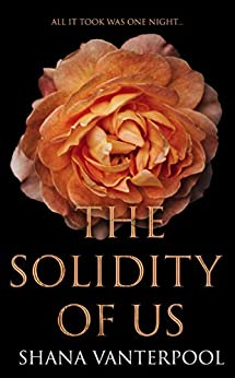 The Solidity of Us: A Novel by [Shana Vanterpool]