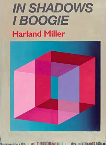 Harland Miller. In shadows I boogie. Ediz. illustrata