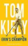 Tom Kiely: Erin's Champion (English Edition)