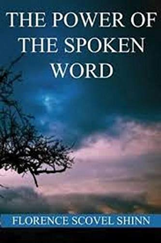 The Power of the Spoken Word illustrated (English Edition)