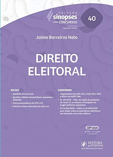 Sinopses Para Concursos - Volume 40 - Direito Eleitoral - 11ª Edição (2021)