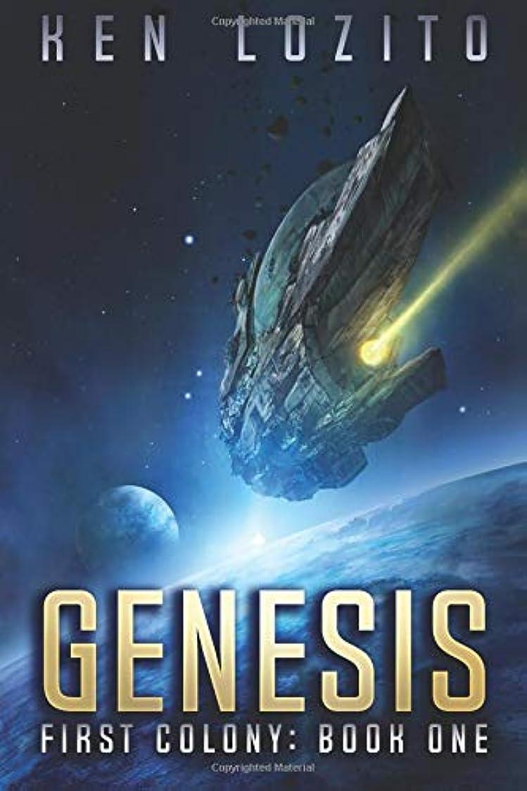 膨張するベル歴史Genesis (First Colony)