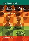 Opening Repertoire: 1d4 With 2 C4-Lakdawala, Cyrus