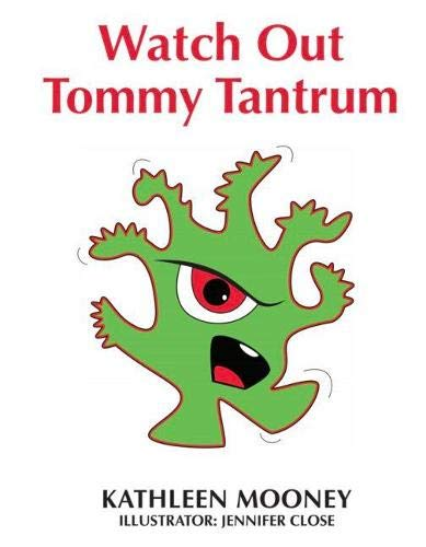 Watch Out Tommy Tantrum