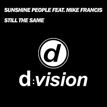 Still the Same (feat. Mike Francis)