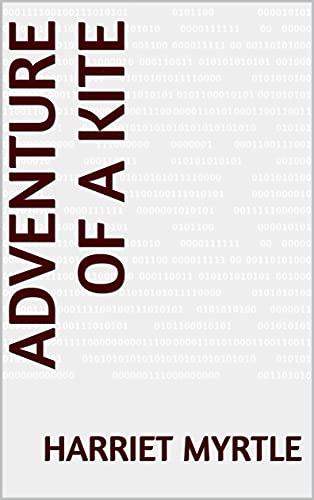 Adventure of a Kite (English Edition)