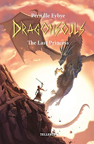 Dragon Souls #2: The Last Princess (English Edition)