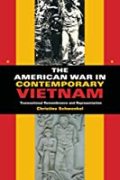 The American War in Contemporary Vietnam: Transnational Remembrance and Representation (Tracking Globalization)
