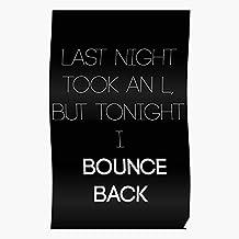 Don Motto Sean Big Quote Lyrics Inspirational Merch Back Bounce El mejor y más nuevo póster para la sala de decoración del hogar de arte de pared